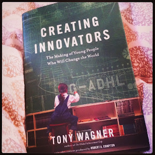 Creating Innovators Tony Wagner