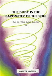 The Body is the Barometer of the Soul