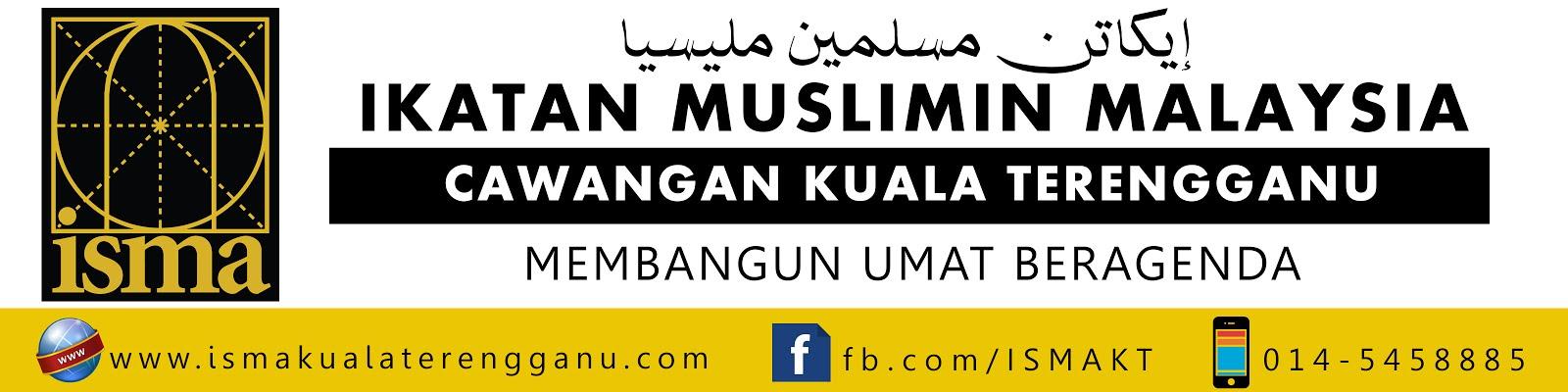 Ikatan Muslimin Malaysia (Isma) Kuala Terengganu