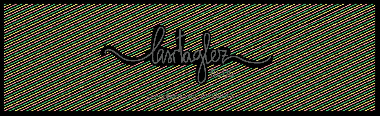 lasrtaglez blog