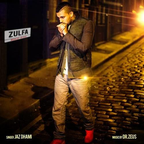 lyrics zalma,jaz dhami,dr zeus