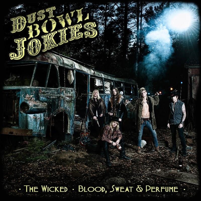 Dust Bowl Jokies New Video Blood, Sweat and Perfume