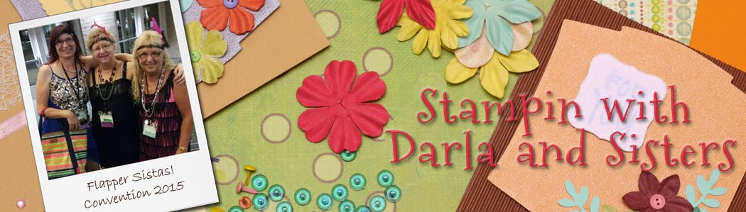 Stampin with Darla and Sisters