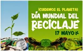 17 de mayo - Día Mundial del Reciclaje