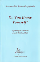 Do You Know Yourself? by Archimandrite Symeon