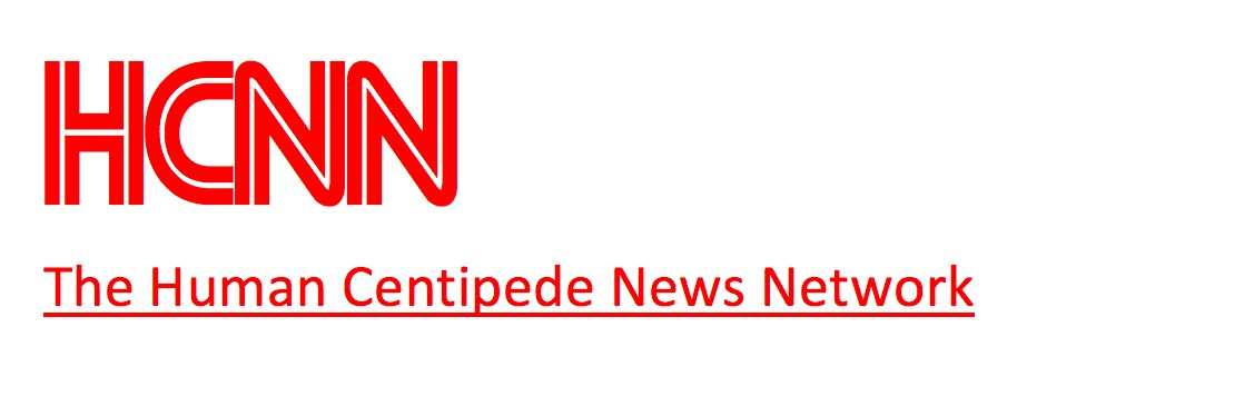 Human Centipede News Network