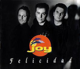 Joy együttes története - Felicidad
