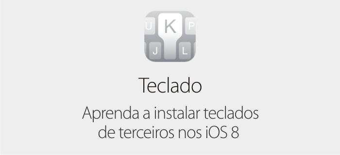 Teclados - iOS 8