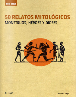 50 relatos mitológicos Monstruos, héroes y dioses