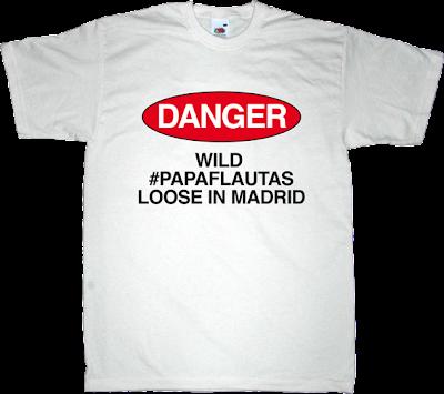 pope useless religions ateism #papaflautas #madridsinpapa t-shirt ephemeral-t-shirts