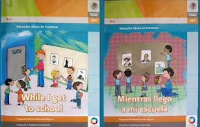 Mientras llego a mi escuela, Educación Básica sin Fronteras, SEP.