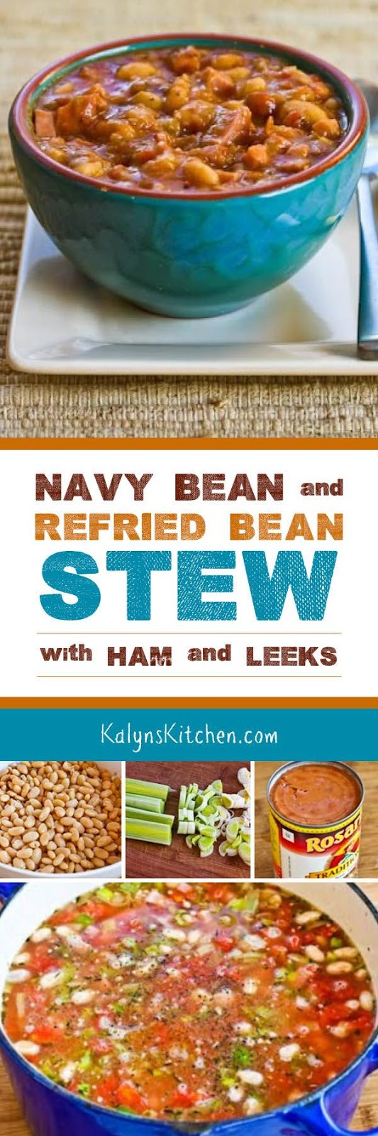 Navy Bean and Refried Bean Stew with Ham, Leeks, and Tomatoes found on ...