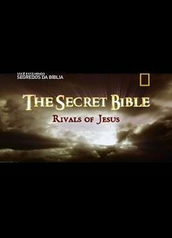 A História Secreta do Cristianismo: Os Rivais de Jesus – Dublado (2013)