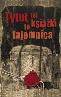 http://swiatinny.blogspot.com/2012/11/pseudonymous-bosch-tytu-tej-ksiazki-to.html