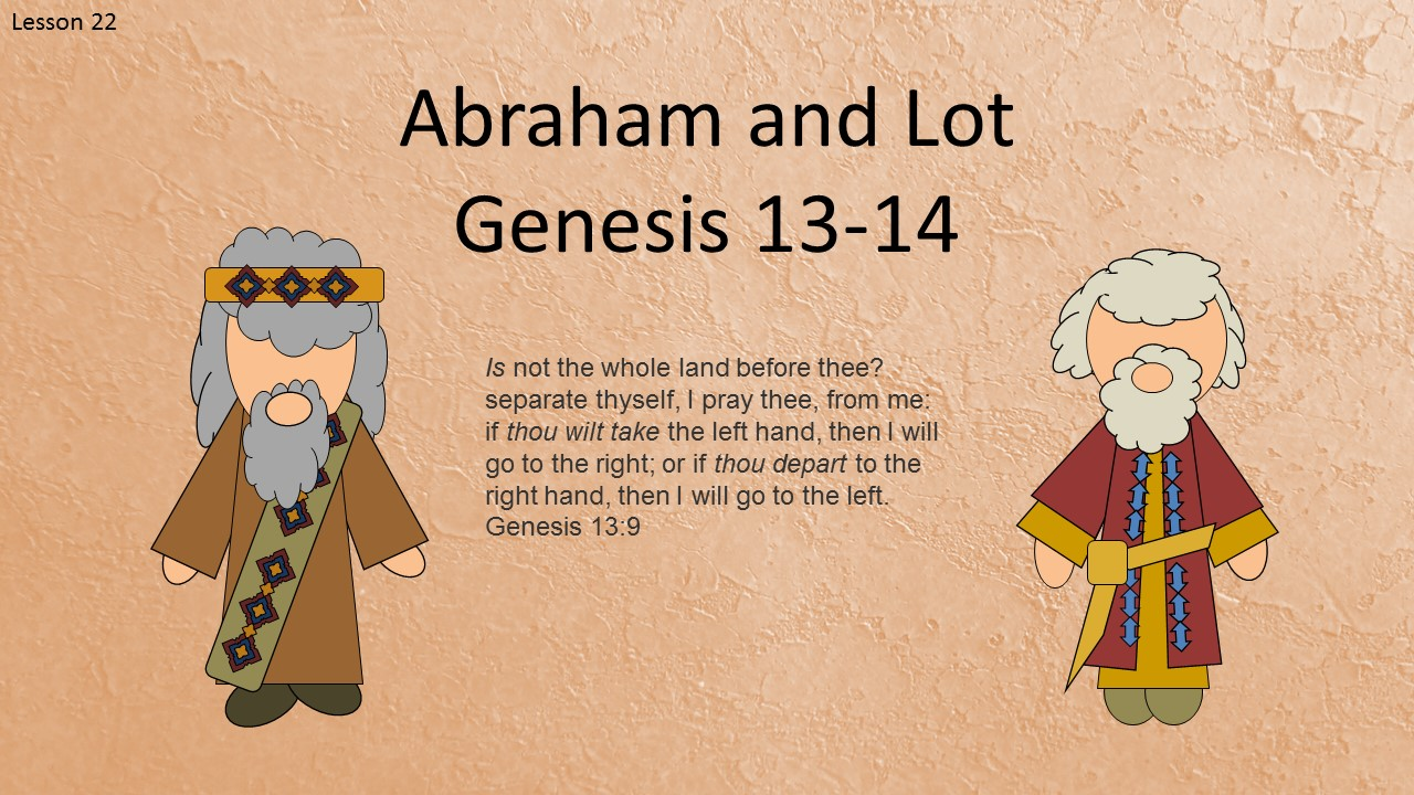 Old Testament Seminary Helps Lesson 22 Abraham And Lot