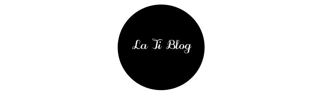 La Ti Blog