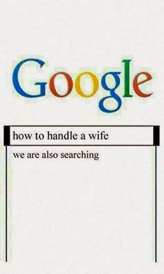 MY WIFE USING GOOGLE