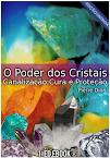 E BOOK O Poder dos Cristais 1ª Edição