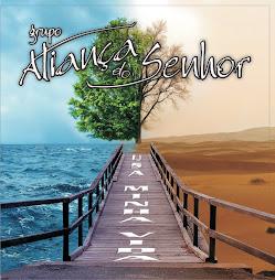 Breve Novo CD do grupo Aliança do Senhor