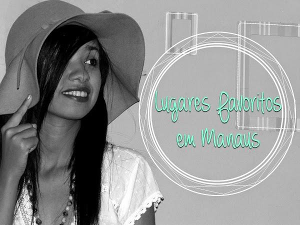 Turismo: Meus 5 lugares favoritos em Manaus