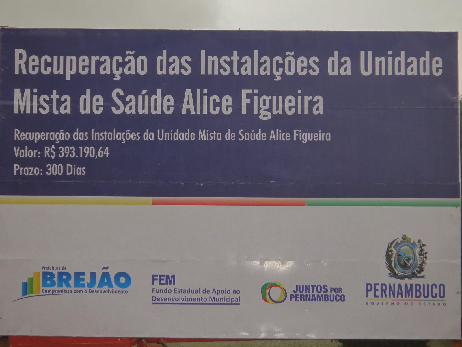 Reforma e Ampliação da Unidade Mista de Saúde Alice Figueira.