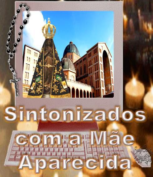 SINTONIZADOS COM A RÁDIO APARECIDA