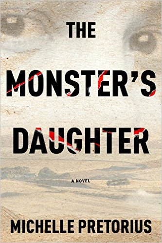 TLC BOOK TOURS - (July) The Monster's Daughter by Michelle Pretorius
