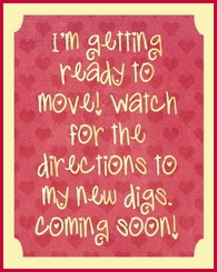 Watch for ny new Home...