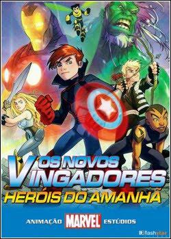 Os Novos Vingadores Os Heróis do Futuro Dublado