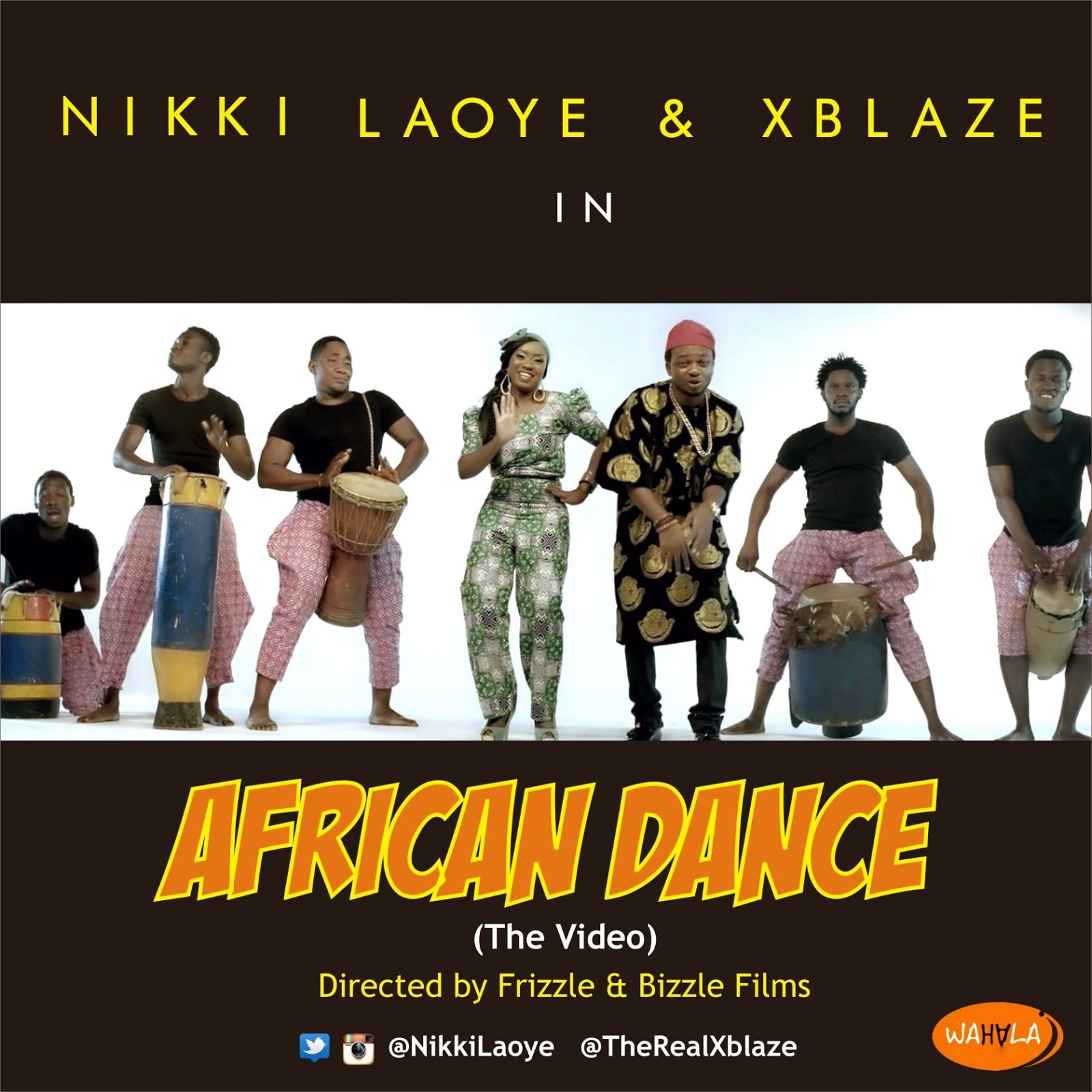 Watch Nikki Laoye & Xblaze - African Dance Video