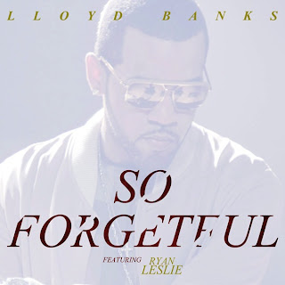 Lloyd Banks - So Forgetful (feat. Ryan Leslie) Lyrics
