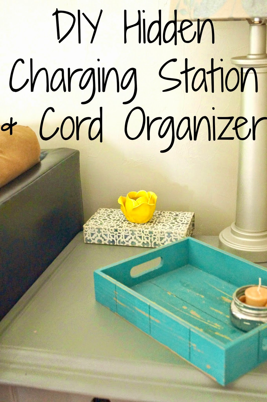 Diy Charging Station Cord Organizer Old House To New Home