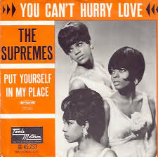 You Can't Hurry Love - Supremes