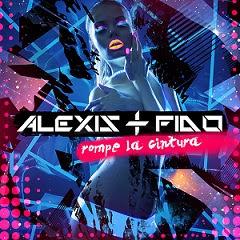Download Lagu Alexis & Fido - Rompe La Cintura