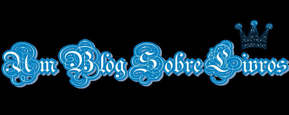♥ Um Blog Sobre Livros