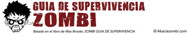 GUIA DE SUPERVIVENCIA ZOMBI