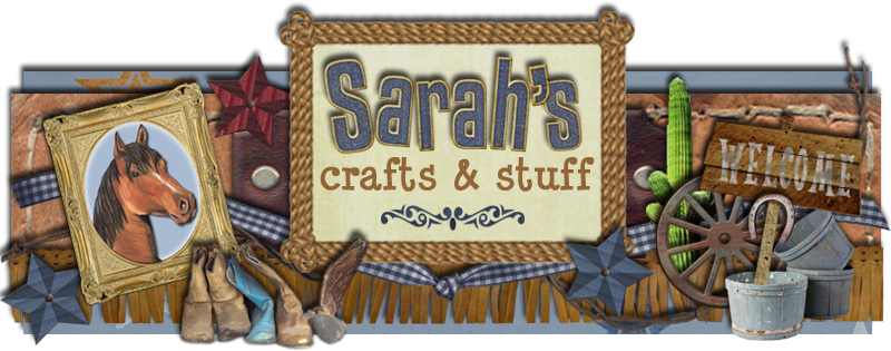 Sarah&#39;s Crafts &amp; Stuff