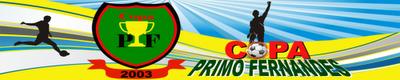 Copa Primo Fernandes!