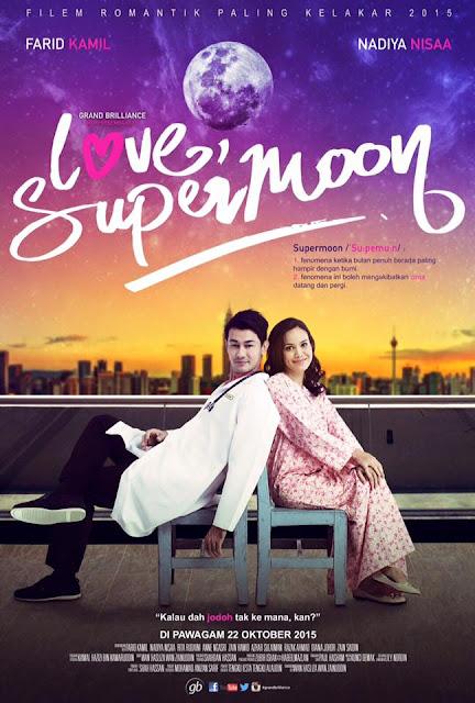 Sinopsis filem Love Supermoon, pelakon dan gambar filem Love Supermoon, review Love Supermoon, filem lawak kelakar komedi romantik tahun 2015
