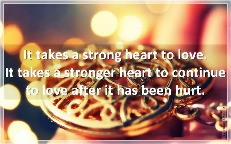 It Takes A Strong Heart To Love, Picture Quotes, Love Quotes, Sad Quotes, Sweet Quotes, Birthday Quotes, Friendship Quotes, Inspirational Quotes, Tagalog Quotes