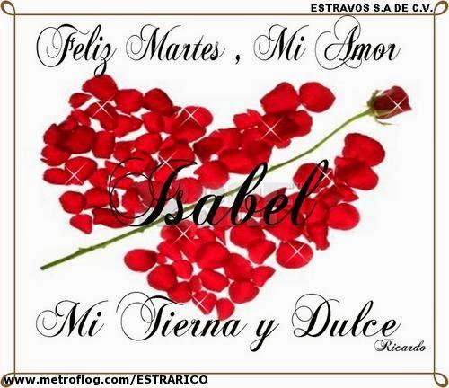 Feliz Martes mi Amor Imagenes Feliz Martes Amor Mio
