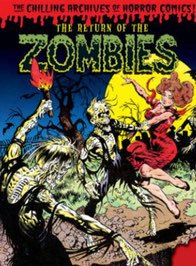 THE RETURN OF THE ZOMBIES!!!
