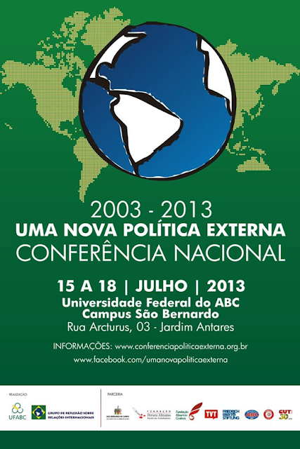 Conferencia Nacional de Política Externa: 2003 - 2013