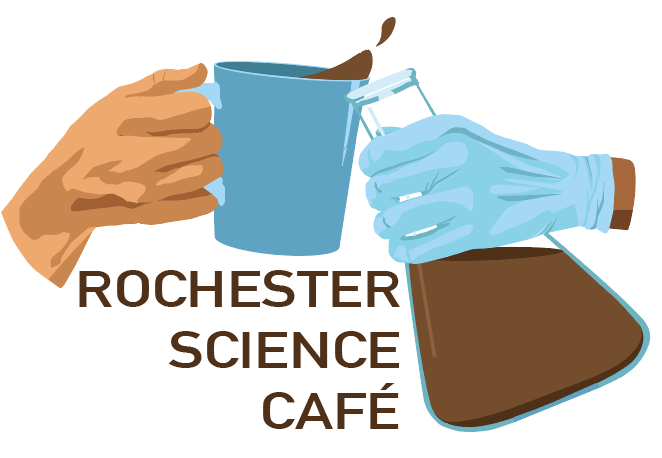 Science Cafe Rochester
