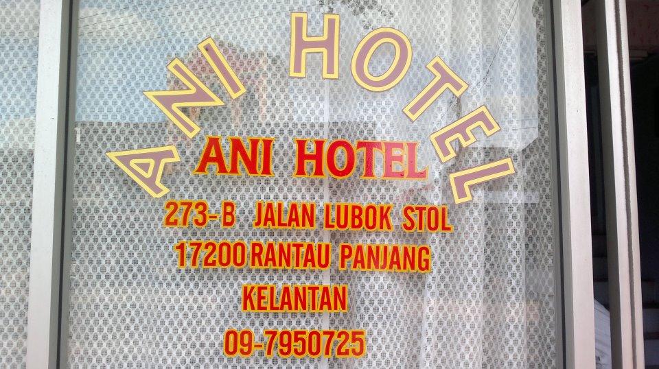 Hotel Ani Rantau Panjang Kelantan