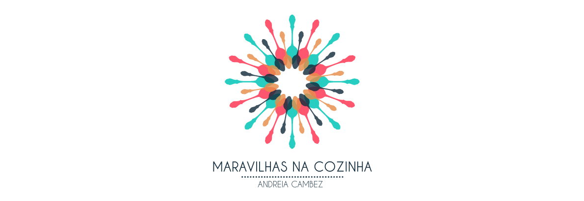 Maravilhas na Cozinha - Andreia Cambez