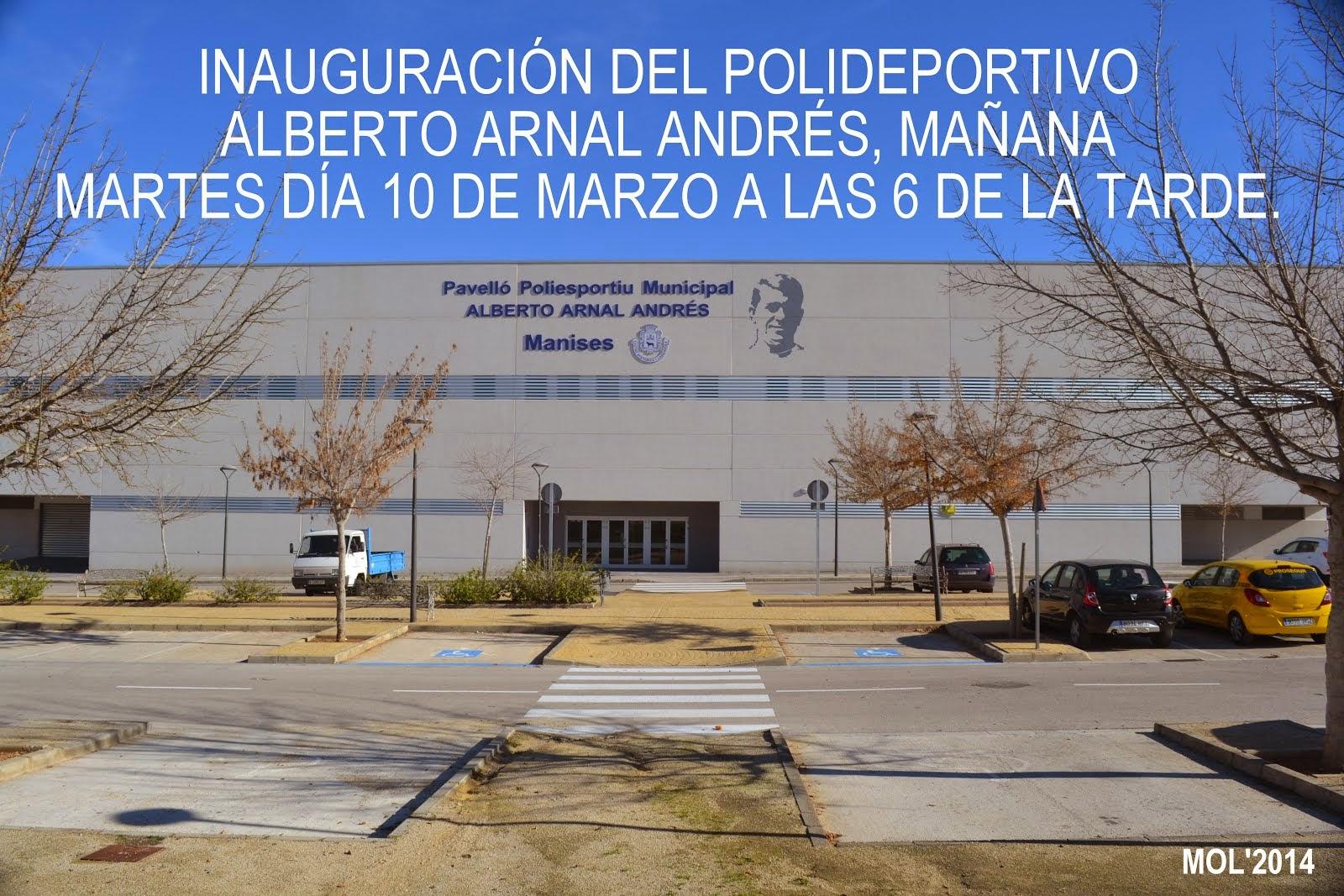 INAUGURACIÓN DEL PABELLÓN POLIDEPORTIVO ALBERTO ARNAL ANDRÉS