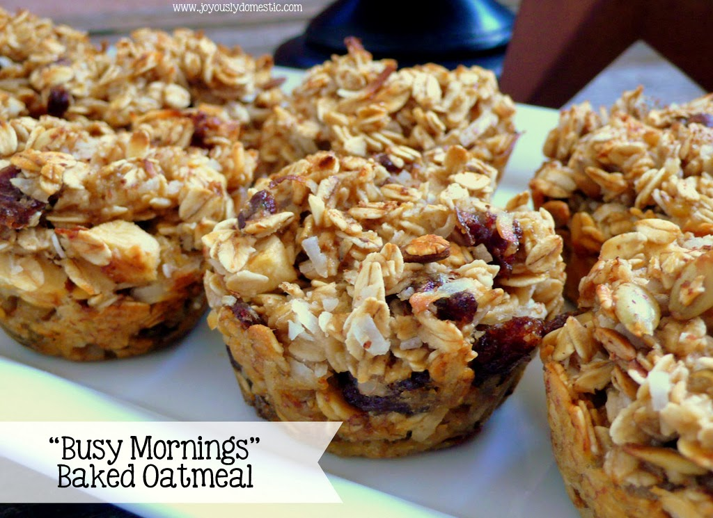 "Joyously Domestic: ""Busy Mornings"" Baked Oatmeal"