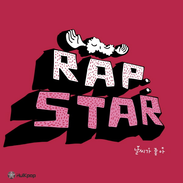 RapStar, Outsider – Nice Weather – EP