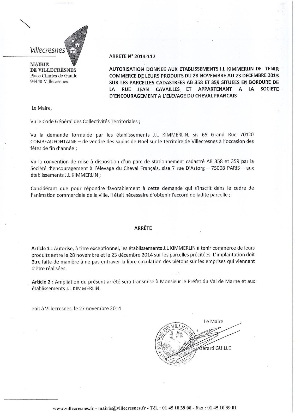 2014-112 Autorisation aux établissements JL Kimmerlin de tenir commerce du 28 nov au 23 déc 2013 sur les parcelles situées rue Jean Cavailles et appartenant à la société d'encouragement d'élevage du cheval frrançais
